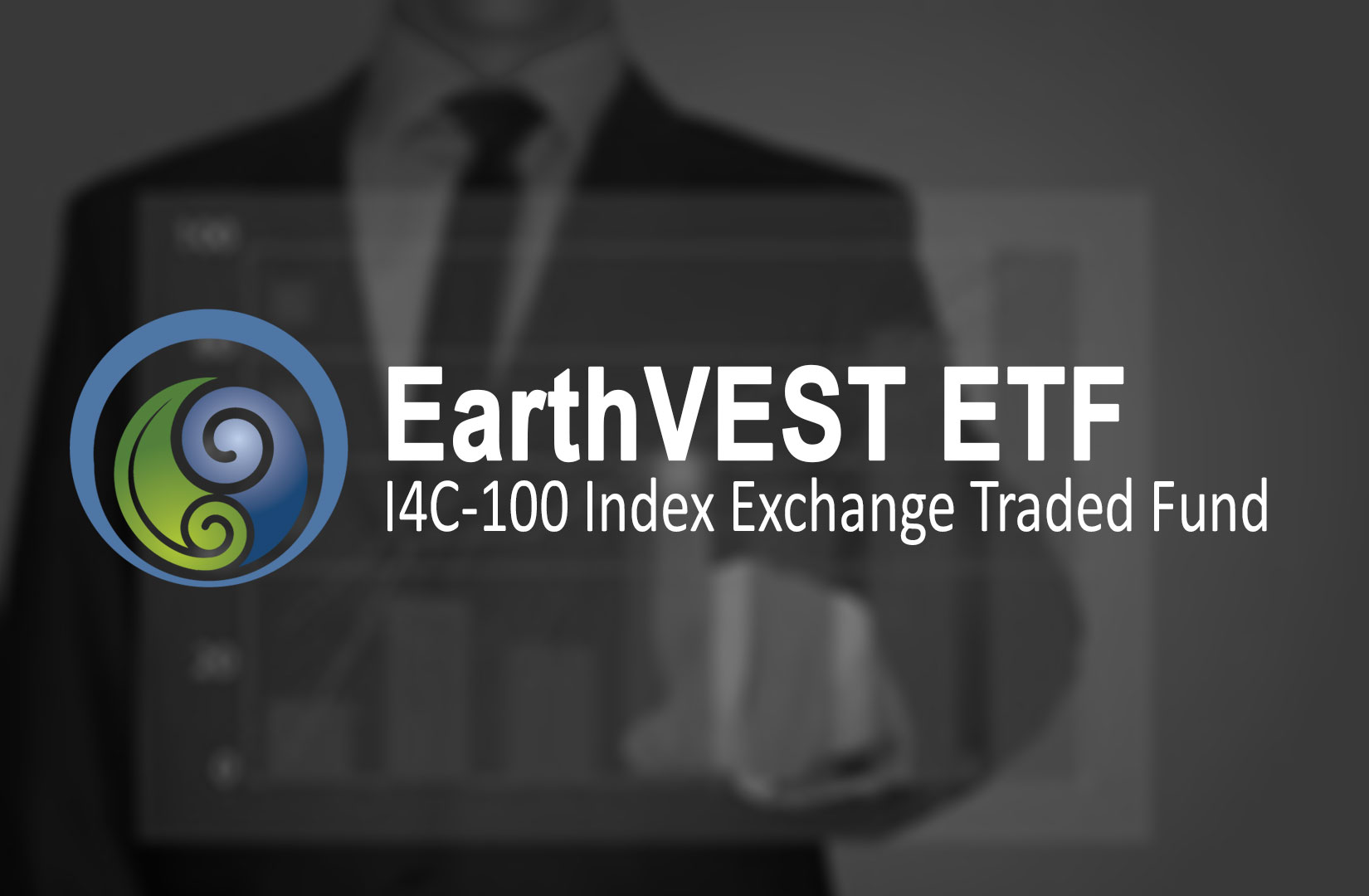 EarthVEST ETF - Exchange Traded Fund providing a hedge against share value erosion due to climate change risk.